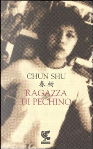 Ragazza di Pechino by Shu Chun