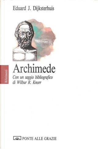Archimede by Eduard J. Dijksterhuis