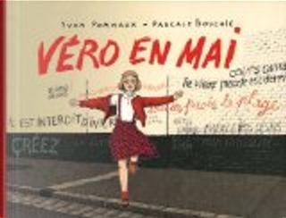 Véro en mai by Nicole Pommaux, Pascale Bouchié, Yvan Pommaux