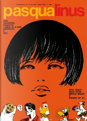 I supplementi di Linus n. 19 by Brant Parker, Charles M. Schulz, Chester Gould, Enric Siò, Georges Pichard, Georges Wolinski, Guido Crepax, Howard Post, Jack Monk, Johnny Hart, Mort Walker