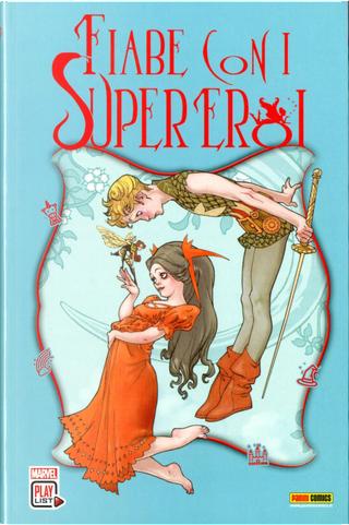 Fiabe con i super eroi by C. B. Cebulski