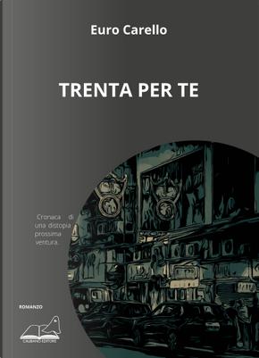 Trenta per te by Euro Carello