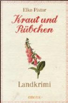 Kraut und Rübchen by Elke Pistor