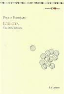 L'idiota by Paolo Febbraro