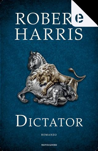 Dictator by Robert Harris