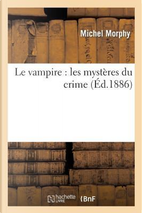 Le Vampire by Morphy-M