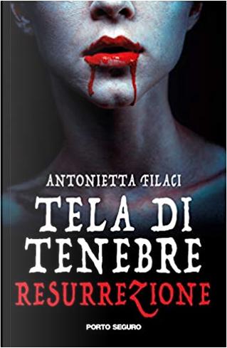 Tela di tenebre by Antonietta Filaci