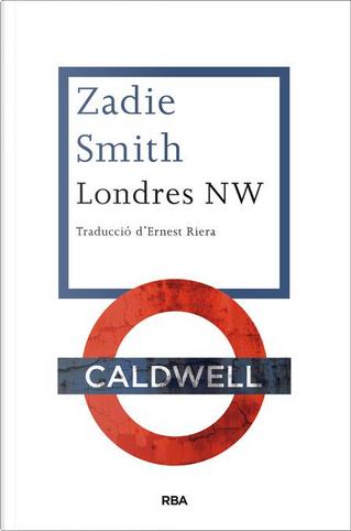 Londres NW by Zadie Smith