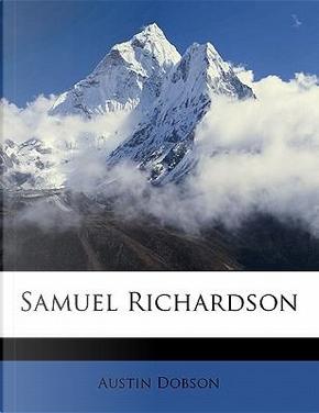 Samuel Richardson by Austin Dobson
