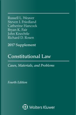 Constitutional Law by Russell L. Weaver