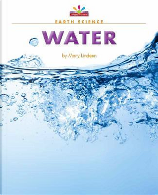 Water by Mary Lindeen
