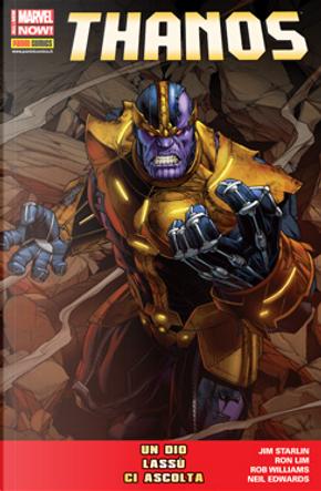 Thanos: Un dio lassù ci ascolta by Jim Starlin, Rob Williams