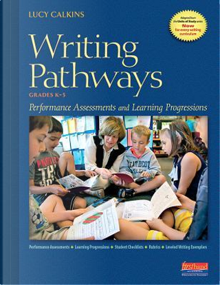 Writing Pathways by Lucy Calkins