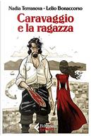 Caravaggio e la ragazza by Nadia Terranova
