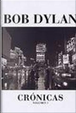 Crónicas by Bob Dylan