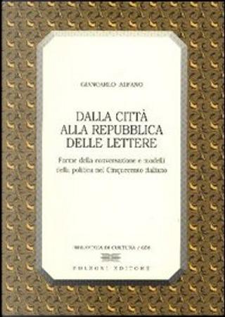 Dalla città alla Repubblica delle lettere by Giancarlo Alfano