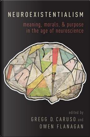 Neuroexistentialism by