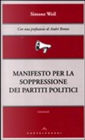 Manifesto per la soppressione dei partiti politici by Simone Weil