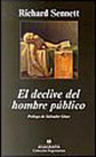 El declive del hombre público by Richard Sennett