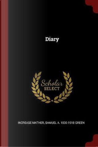 Diary by Increase Mather