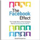 The Facebook Effect by David Kirkpatrick