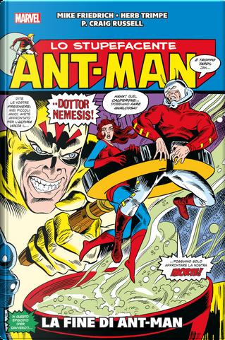 Ant-Man: La fine di Ant-Man by Mike Friedrich