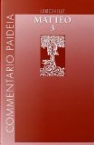Vangelo di Matteo - vol. 3 by Ulrich Luz