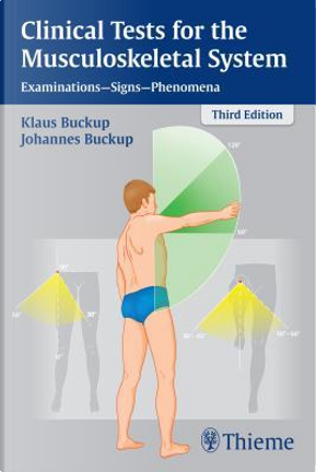 Clinical Tests for the Musculoskeletal System by Buckup