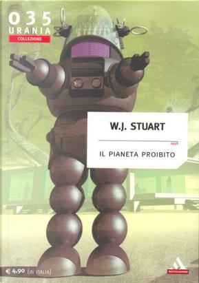 Il pianeta proibito by W. J. Stuart