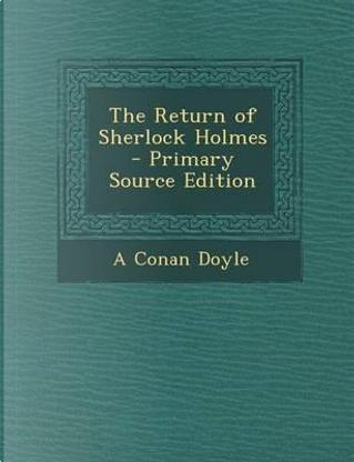 The Return of Sherlock Holmes by A. Conan Doyle