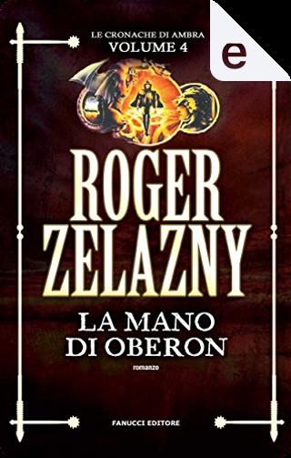 La mano di Oberon by Roger Zelazny
