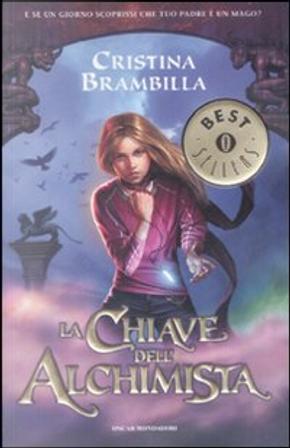 La chiave dell'alchimista, vol.1 by Cristina Brambilla