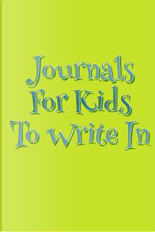 Journals for Kids to Write in by Dartan Creations