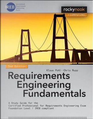 Requirements Engineering Fundamentals by Klaus Pohl