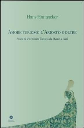 Amore furioso by Hans Honnacker