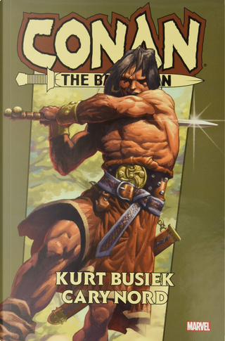 Conan the barbarian by Kurt Busiek