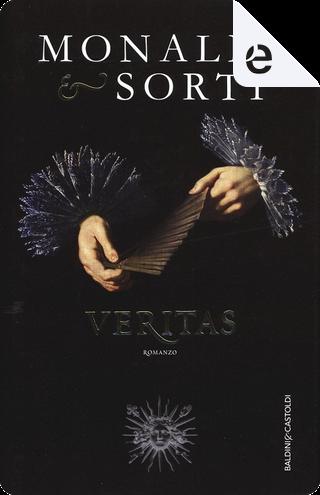 Veritas by Rita Monaldi, Franscesco Sorti