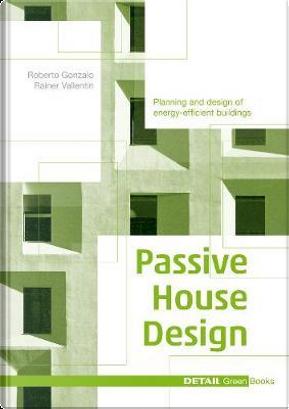 Passive House Design by Gonzalo Roberto