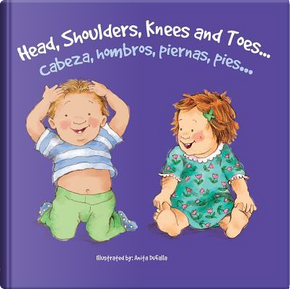Cabeza, hombros, piernas, pies / Head, Shoulders, Knees and Toes by Rourke Pub. Group
