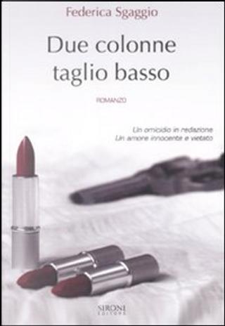 Due colonne taglio basso by Federica Sgaggio