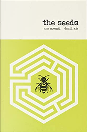 The Seeds by Ann Nocenti