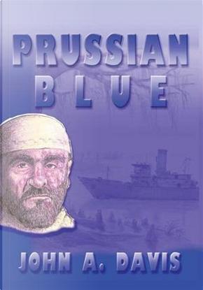 Prussian Blue by John A. Davis