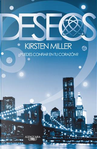 Deseos by Kirsten Miller