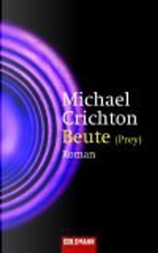 Beute by Michael Crichton