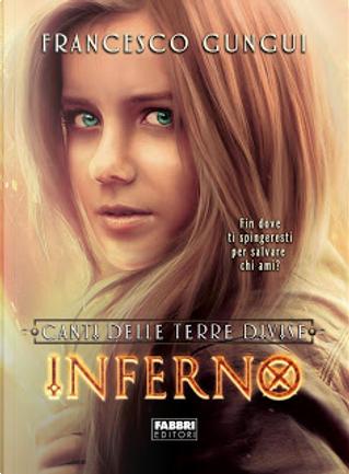Inferno by Francesco Gungui