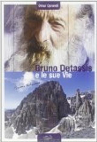 Bruno Detassis e le sue vie by Omar Oprandi