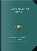 Dialect Notes V1 (1896) Dialect Notes V1 (1896) by American Dialect Society