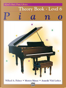 Alfred's Basic Piano Course, Theory Book 6 by Willard Palmer