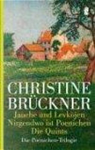 Die Poenichen- Trilogie. by Christine Brückner