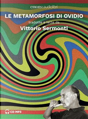 Le metamorfosi by Publius Ovidius Naso